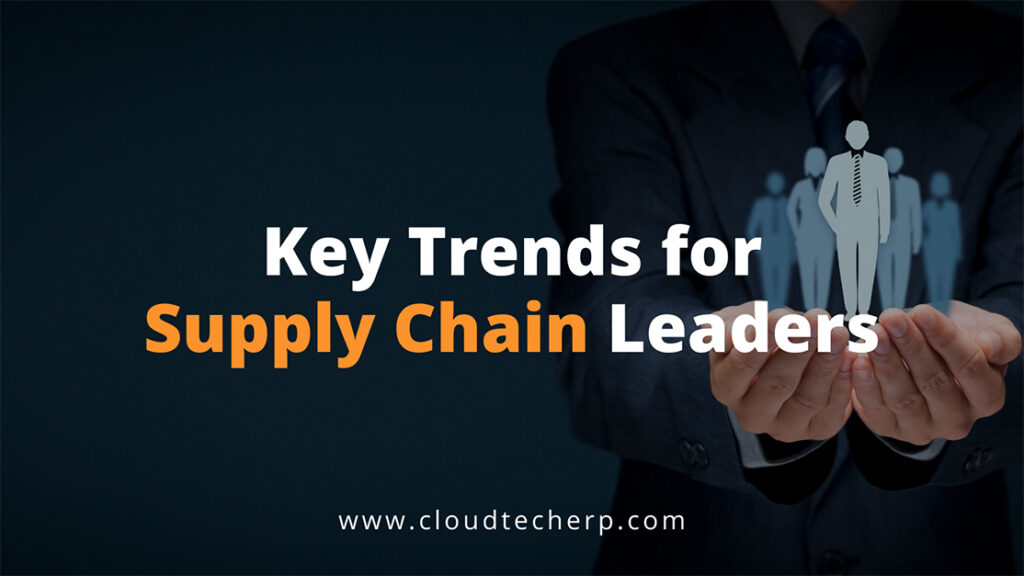Key Trends for Supply Chain Leaders